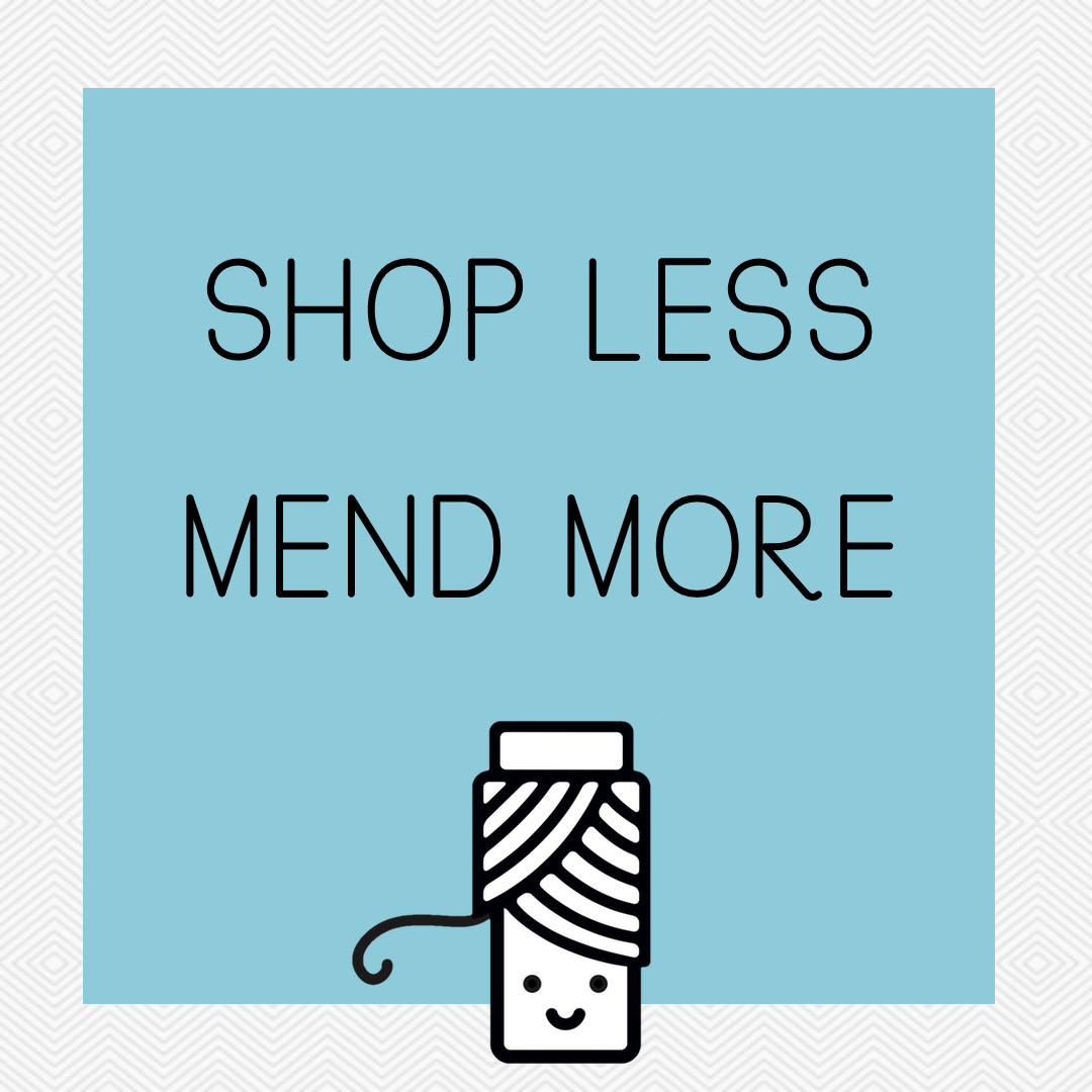 shop less mend more sustainability quote